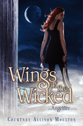 Courtney Allison Moulton - Wings of the Wicked