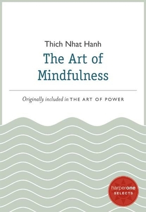 The Art of Mindfulness: A HarperOne Select