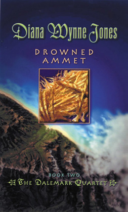 Drowned Ammet: Book Two of the Dalemark Quartet