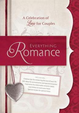 Everything Romance: A Celebration of Love for Couples