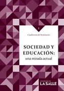 Sociedad y educación: una mirada actual