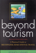 Beyond Tourism: A Practical Guide to Meaningful Educational Travel