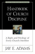 Handbook of Church Discipline