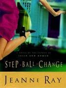 Step-Ball-Change: A Novel