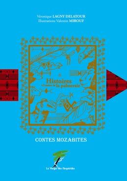 HISTOIRES A L'OMBRE DE LA PALMERAIE