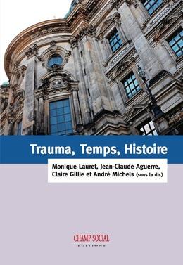 Trauma, Temps, Histoire