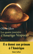 Les quatre journes d'Amerigo Vespucci