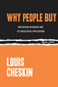 Why People Buy: Motivation Research and Its Successful Application