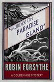 Murder on Paradise Island: A Golden Age Mystery