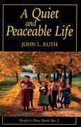 Quiet and Peaceable Life
