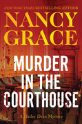 Murder in the Courthouse: A Hailey Dean Mystery