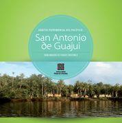 San Antonio de Guajui: Hábitat patrimonial del Pacífico