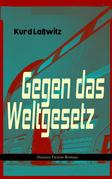 Gegen das Weltgesetz (Science-Fiction-Roman)