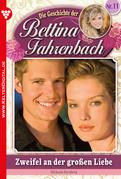Bettina Fahrenbach 11 - Liebesroman