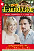 Der neue Landdoktor 28 - Arztroman