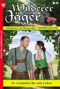 Wilderer und Jäger 14 - Heimatroman