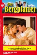 Der Bergpfarrer Aktuell 406 - Heimatroman