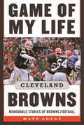 Game of My Life: Cleveland Browns