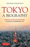 Tokyo: A Biography
