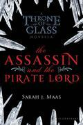 The Assassin and the Underworld: A Throne of Glass Novella