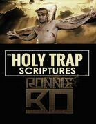 The Holy Trap Scriptures