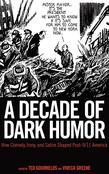 A Decade of Dark Humor