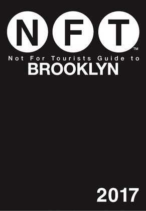 Not For Tourists Guide to Brooklyn 2017