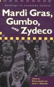 Mardi Gras, Gumbo, and Zydeco