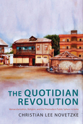The Quotidian Revolution: Vernacularization, Religion, and the Premodern Public Sphere in India