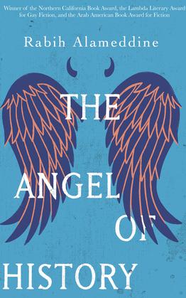 The Angel of History: A Novel