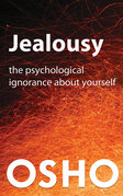 Jealousy: The Psychological Ignorance about Yourself