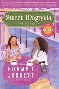 Sweet Magnolia: A Novel