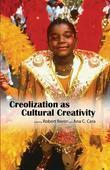 Creolization as Cultural Creativity