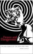 Drawn and Dangerous