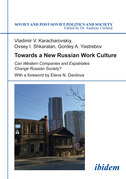 Towards a New Russian Work Culture: Can Western Companies and Expatriates Change Russian Society?