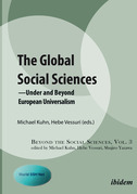 The Global Social Sciences: Under and Beyond European Universalism