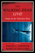 The Walking Dead Live!: Essays on the Television Show