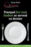 Pourquoi les vrais leaders se servent en dernier