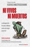 Ni vivos ni muertos (edición actualizada)