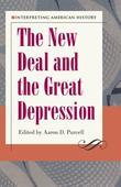 Interpreting American History: The New Deal and the Great Depression