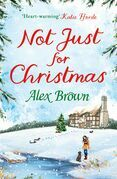 Not Just for Christmas: The perfect Christmas short romance