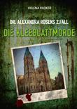 Dr. Alexandra Rosens 2. Fall