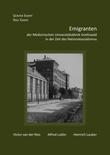 Emigranten der Medizinischen Universitätsklinik Greifswald in der Zeit des Nationalsozialismus