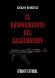 El Razonamiento del Kaláshnikov