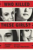 Who Killed These Girls?: Cold Case: The Yogurt Shop Murders
