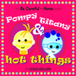 Pompy and Titany
