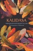 Abhijñanashakuntalam: The Recognition of Shakuntala