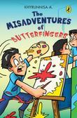 The Misadventurs of Butterfingers
