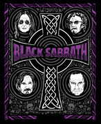 The Complete History of Black Sabbath: What Evil Lurks