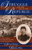The Struggle for the Life of the Republic: A Civil War Narrative by Brevet Major Charles Dana Miller, 76th Ohio Volunteer Infantry